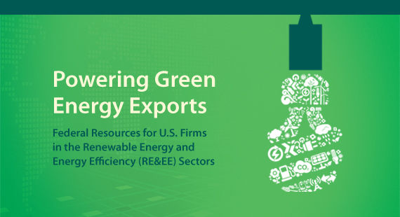 Logo for Guide: CFL bulb made up of tiny environmental symbols.  Title of the guide: Powering Green Energy Exports.  Subtitle: Federal Resources for U.S. Firms in the Renewable Energy and Energy Efficiency (RE&EE) Sectors