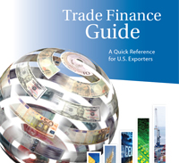 Trade Finance Guide - A Quick Reference for U.S. Exporters - November 2012